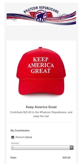Screenshot of Whatcom Republicans' March 16, 2019, blog post promoting Keep America Great hats given to contributors of $25.00 to the Whatcom County Republican Party's bona fide political party committee