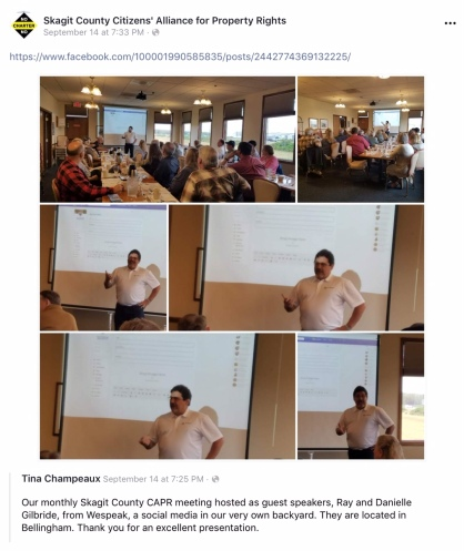 Screenshot photo of a September 14, 2019 post displayed on Skagit County Citizens' Alliance for Property Rights' Facebook page. We Speak founder and guest speaker Ray Gilbride is shown in accompanying photos giving a presentation about his new social media network for Christian conservatives, at Skagit CAPR's monthly meeting held at Skagit Valley's Farmhouse Restaurant.